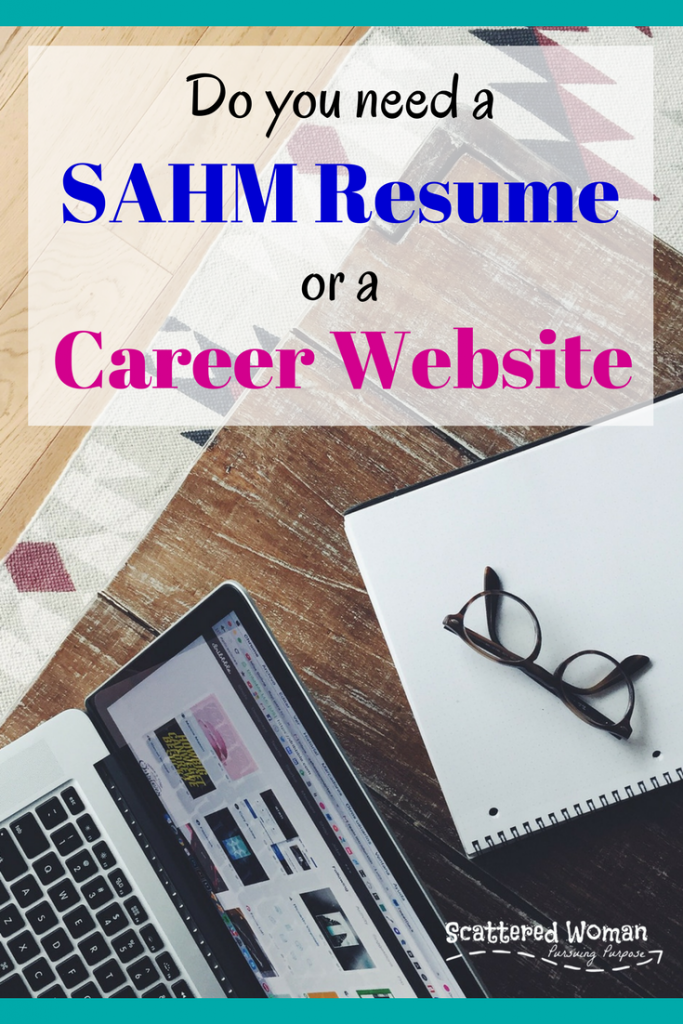 It's time to go back to work, but you have one important decision to make: would you be best served by a SAHM resume or a career website?