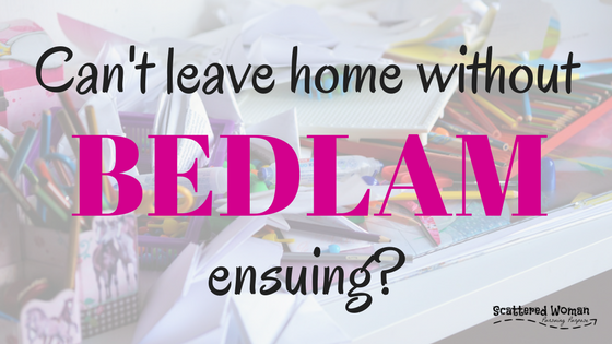 Can't leave home without bedlam ensuing? If your house falls apart when you're not there to enforce the rules, you are not alone.