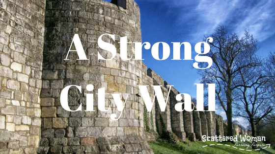 A Strong City Wall