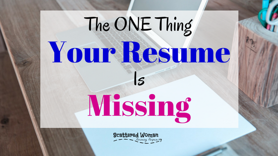 Is your job search getting you nowhere? You've sent out a million applications, but no calls? Fix your failing SAHM resume with this ONE addition...