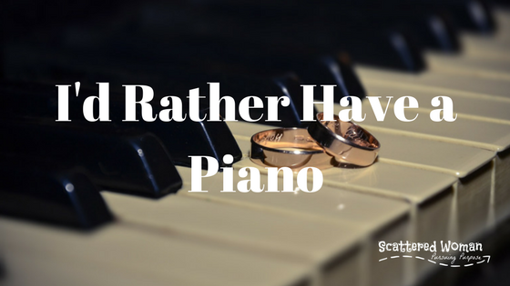 I'd Rather Have a Piano: Living in Plan B