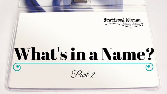 What's in a Name? - Part 2