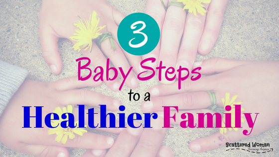 Are you sick and tired of being sick and tired? I AM! Here are my 3 baby steps to a healthier family that will have you seeing IMMEDIATE results.