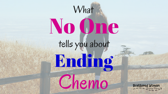 Regardless of where you are in your cancer journey, be forewarned: here is what no one tells you about ending chemo -- and what we can do about it.