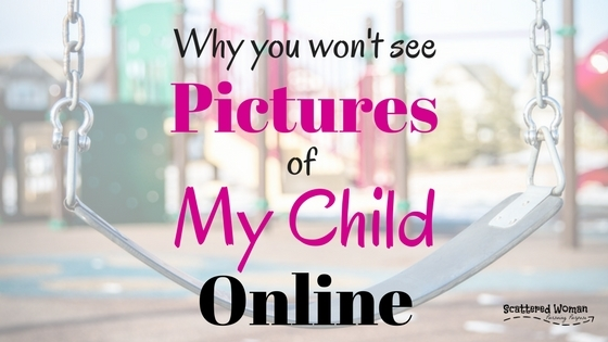 My newsfeed is JAMMED with parents posting photos of their children. However, here are 3 HUGE reasons why you won't see pictures of my child online.