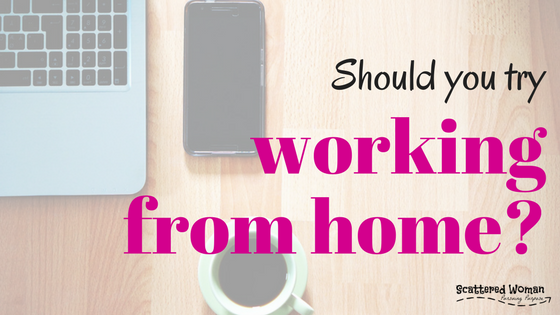 Should You Try Working From Home?