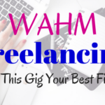 WAHM Freelancing: Is THIS gig your best fit?