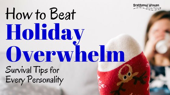 Holiday overwhelm | dealing with family drama during the holidays | how to survive the holidays | Personality types | how to improve relationships | personality types in marriage | personality types in relationships | personality profile
