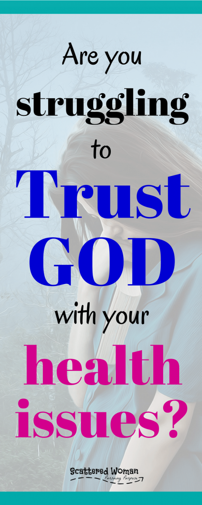 Join guest blogger, Hannah Pritchard of Discovering Grace, as she shares her story about trusting God in the midst of health issues.