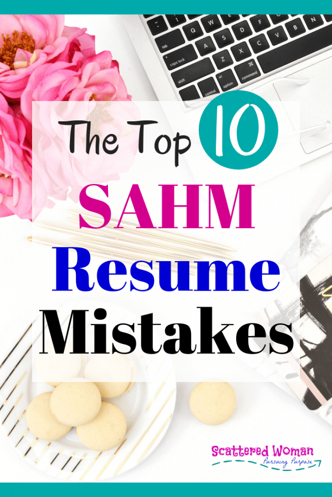 It's not you, mama - it's your resume. Check out these Top 10 SAHM Resume Mistakes, learn how to FIX them, improve your resume, & get the job you want!