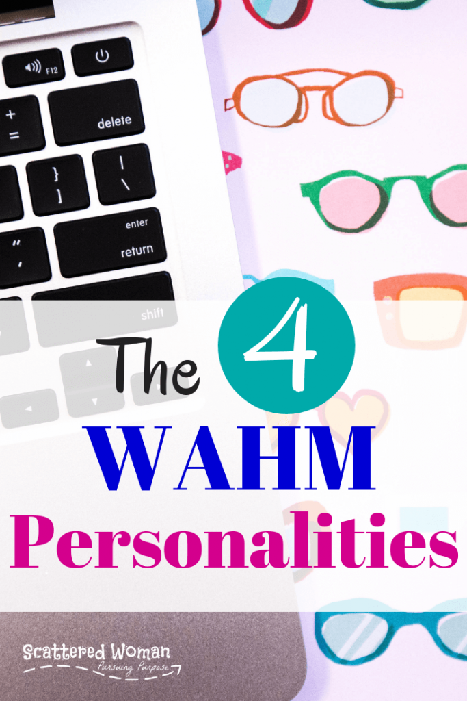 There are 4 distinct WAHM Personalities, each with their own powerful strengths and potential weaknesses. Come learn how to make the most of your top traits & avoid the pitfalls! What is YOUR WAHM Personality? | Personality types | WAHM Personality types | how to improve relationships | personality types in marriage | personality types in relationships | personality profile | SAHM jobs | WAHM jobs | WAHM business | make money from home | work from home jobs for moms | how to start a business from home | how to start an online business
